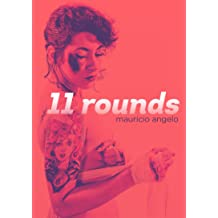 11 Rounds (Portuguese Edition) Sep 28, 2016