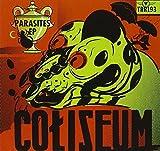 Parasites by Coliseum (2011-11-15)