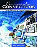 Communication Connections : From Aristotle to the Internet, Massie, Keith, 1465200398