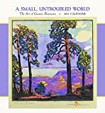 A Small Untroubled World - Gustave Baumann 2019 Calendar