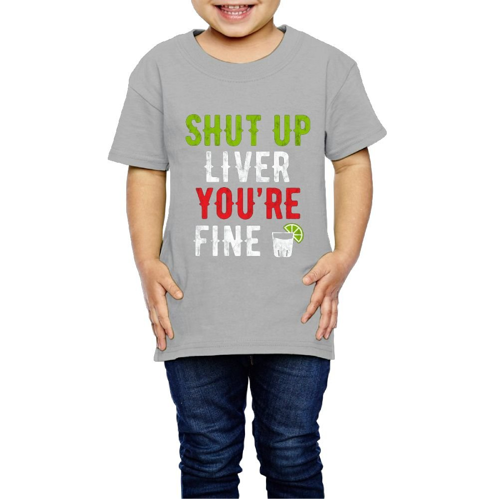 Qwiefs-saw Girls Shut up Liver You're Fine T-Shirt for Birthday 3 Toddler