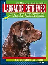 Labrador Retriever Col.Nuevo Libro