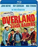 Overland Stage Raiders [Blu-ray] by Olive Films by George Sherman