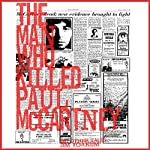 The Man Who Killed Paul McCartney   Jim Yoakum