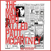 The Man Who Killed Paul McCartney Audiobook by Jim Yoakum Narrated by Jim Raposa