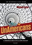 The Unamericans, Michael Alexander Carter, 0992618509