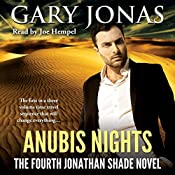 Anubis Nights: The Fourth Jonathan Shade Novel | Gary Jonas