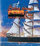 Sailing Through Time : The Ship in Greek Art, Spathare, Else and Karageorghis, Vassos, 9607254155