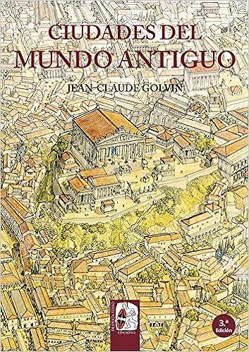 Ciudades del mundo antiguo (Ilustrados): Amazon.es: Jean ...