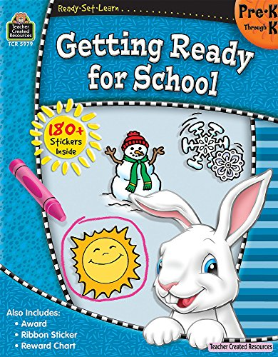 Ready-Set-Learn: Getting Ready for School PreK-K (Ready, Set, Learn: Pre.K Through K)
