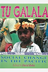 Tu Galala: Social change in the Pacific Paperback