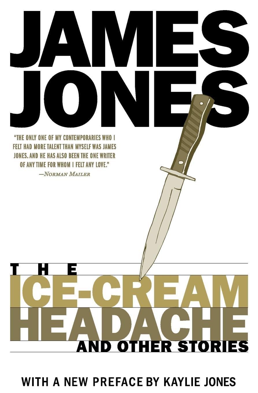 6bf892c36ab The Ice-Cream Headache  and Other Stories  James Jones