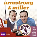 Armstrong & Miller Children's Hour (BBC Audio)