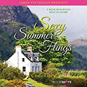 Sexy Summer Flings: A Bear Mountain Rescue Story | Codi Gary, James Patterson - foreword