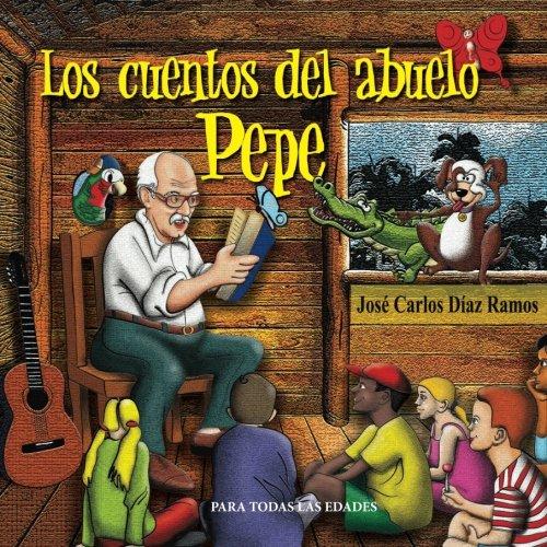 Download Los cuentos del abuelo Pepe (Spanish Edition) pdf
