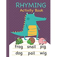 Rhyming Activity Book: Rhyming Book for Preschool and Kindergarten with Rhyming Pictures, Rhyming Matching Games…