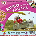 Myro and the Railcar: Myro, the Smallest Plane in the World - Myro Goes to Australia | Nick Rose
