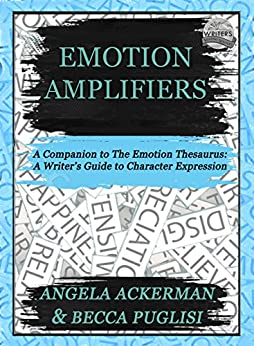 Emotion Amplifiers by [Ackerman, Angela, Puglisi, Becca]