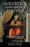 img - for Augustine and the Limits of Politics (Catholic Ideas for a Secular World) book / textbook / text book
