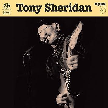 Tony Sheridan - Tony Sheridan And Opus 3 Artists - Amazon
