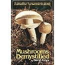 Mushrooms Demystified
