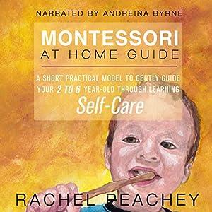 Montessori at Home Guide Audiobook