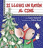 Si llevas un raton al cine (Spanish Edition)