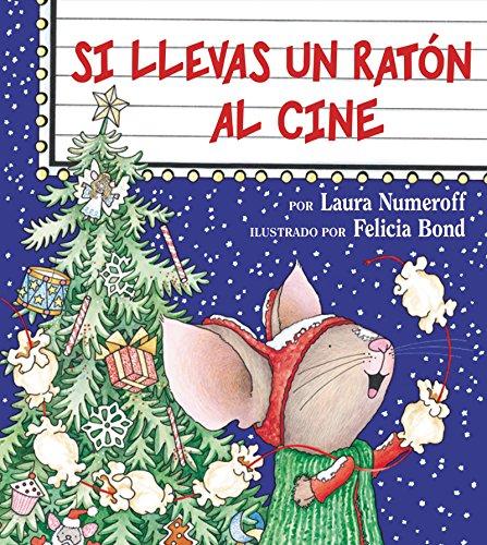 Si llevas un raton al cine (Spanish Edition) by HarperCollins Espanol