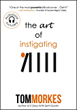 The Art of Instigating (Audiobook Included)