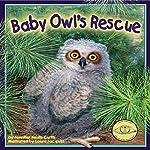 Baby Owl's Rescue | Jennifer Keats Curtis