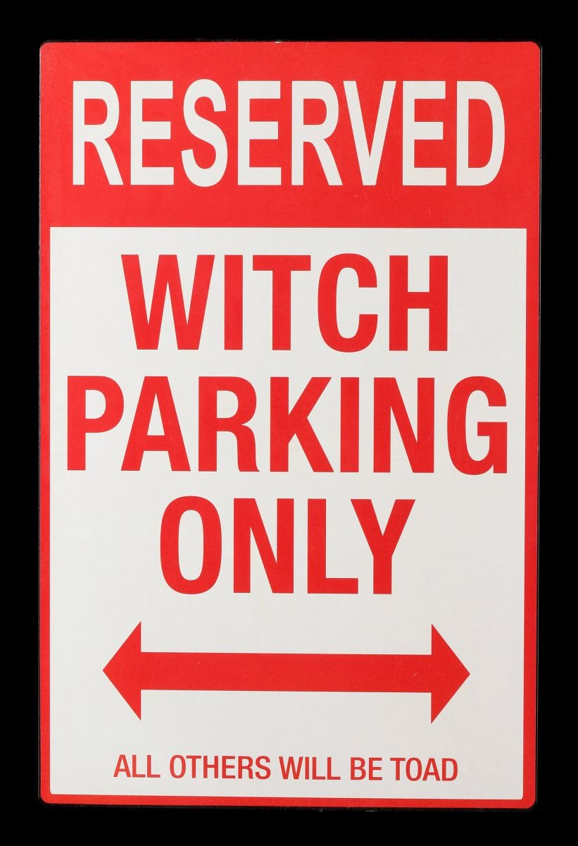 Divertido metal Cartel | Witch Parking Only | Bruja ...