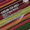 Ten Holt: Solo Piano Music, Vols. 1-5