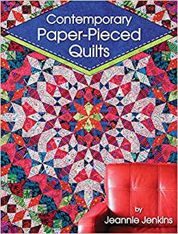 Contemporary Paper-Pieced Quilts: Jeannie Jenkins: 0748628113787 ... : paper pieced quilts - Adamdwight.com