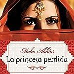 La princesa perdida [The Lost Princess] | Maha Akhtar,Enrique Alda