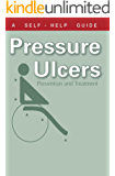 The Doctor's Guide to Pressure Ulcers: Prevention and Treatment (Dr. Guide Books)