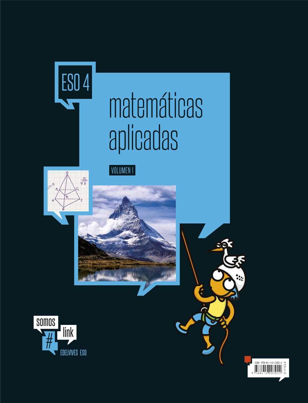 Matemáticas aplicadas 4.º ESO Tres volumenes Somoslink ...