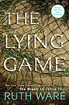 The Lying Game: A Novel by [Ware, Ruth]