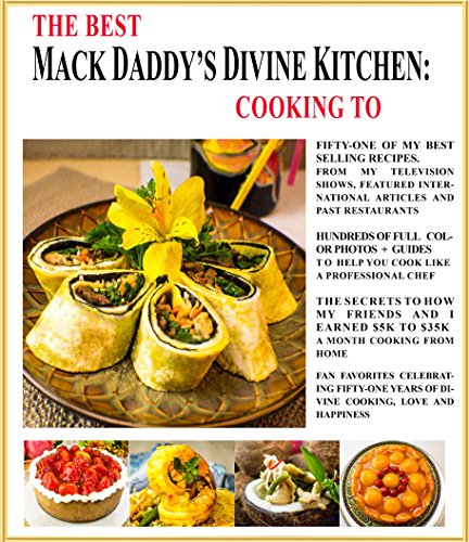 THE BEST OF MACK DADDY'S DIVINE KITCHEN: COOKING TO SELL
