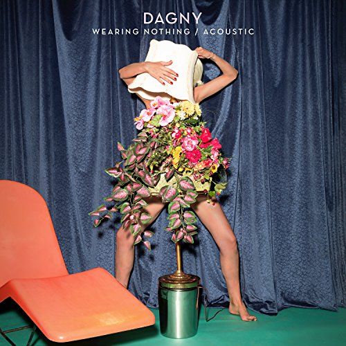 Dagny - Wearing Nothing (Acoustic) [Single] (2017) [WEB FLAC] Download