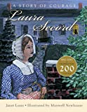 img - for Laura Secord: A Story of Courage book / textbook / text book