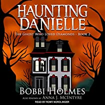 THE GHOST WHO LOVED DIAMONDS: HAUNTING DANIELLE SERIES, BOOK 2