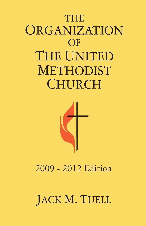 The Organization of the United Methodist Church: 2009-2012 Edition PDF