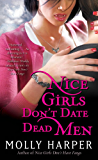 Nice Girls Don't Date Dead Men (Jane Jameson series Book 2)