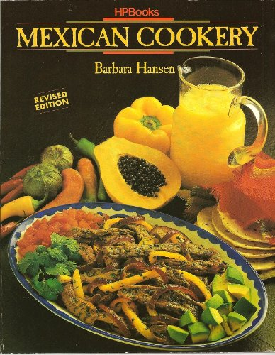 Mexican Cookery by Barbara Hansen