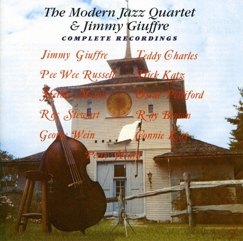 The Modern Jazz Quartet And Jimmy Giuffre  Complete Recordings