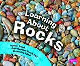 Learning about Rocks, Mari C. Schuh, 1429660724