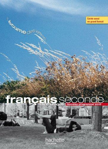 Francais Seconde Nouveau Programme 2010 Livre Eleve