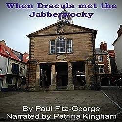 When Dracula Met the Jabberwocky