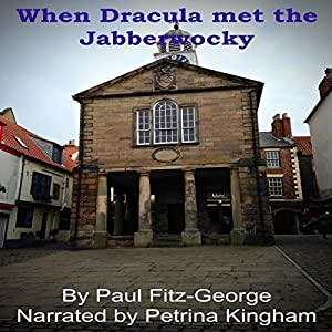 When Dracula Met the Jabberwocky Audiobook