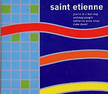 amazon you re in a bad way saint etienne 輸入盤 音楽